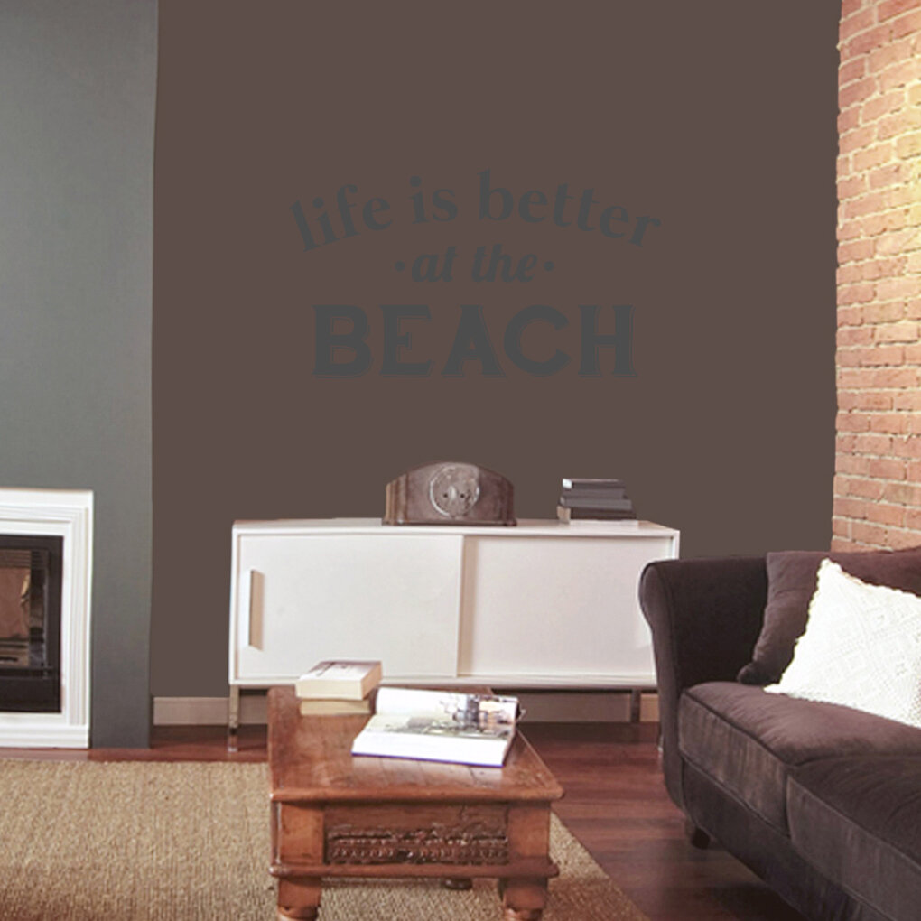 Sweetumswalldecals Life Is Better At The Beach Wall Decal Wayfair