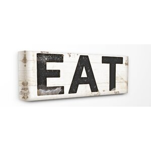 'EAT Typography Vintage Sign' Wall Art by Gracie Oaks