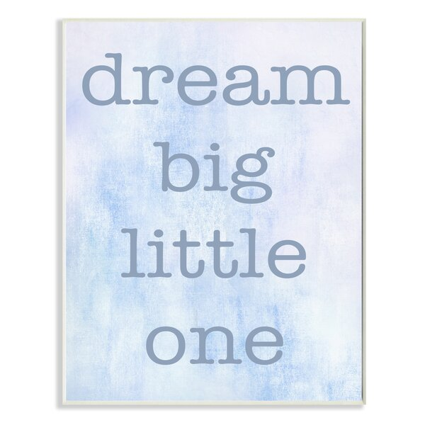 Dream Big Little One Blue Oversized Stretched Textual Art by Stupell Industries