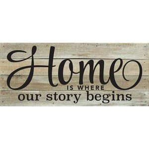 'Home is Where Our Story Begins' Textual Art on Wood in Brown by Artistic Reflections