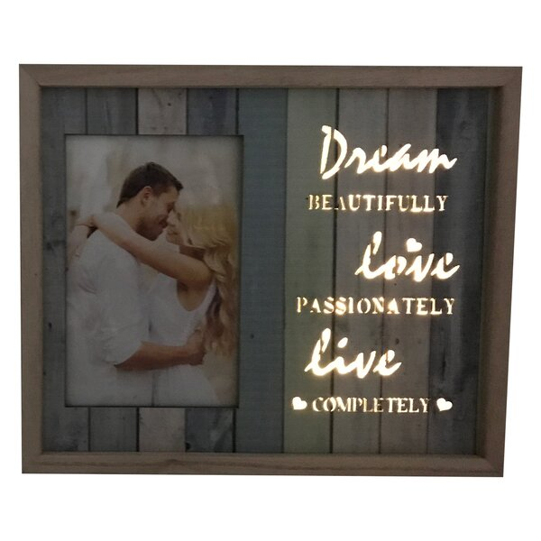 Dyson Lighted Dream Beautifully, Live Passionately, Live Completely Picture Frame by Highland Dunes