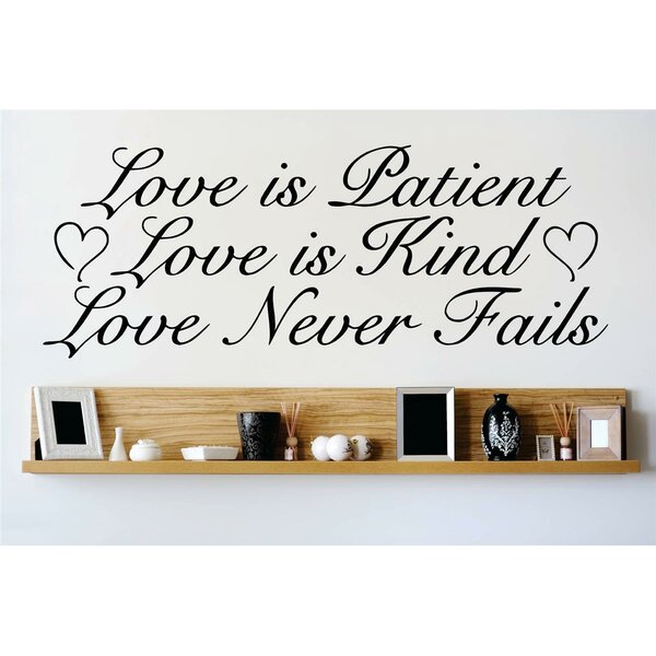 Love is Patient Love is Kind Love Never Fails Wall Decal by Design With Vinyl