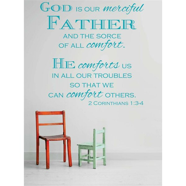 God is Our Merciful Father and the Source of All Comfort Wall Decal by Design With Vinyl