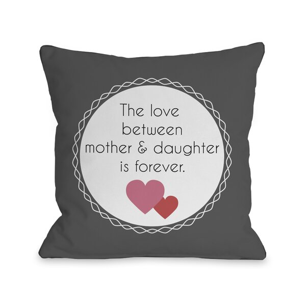 Love Between Mother and Daughter Throw Pillow by One Bella Casa