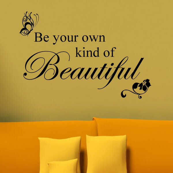 Be Your Own Kind of Beautiful Wall Decal by Decal the Walls