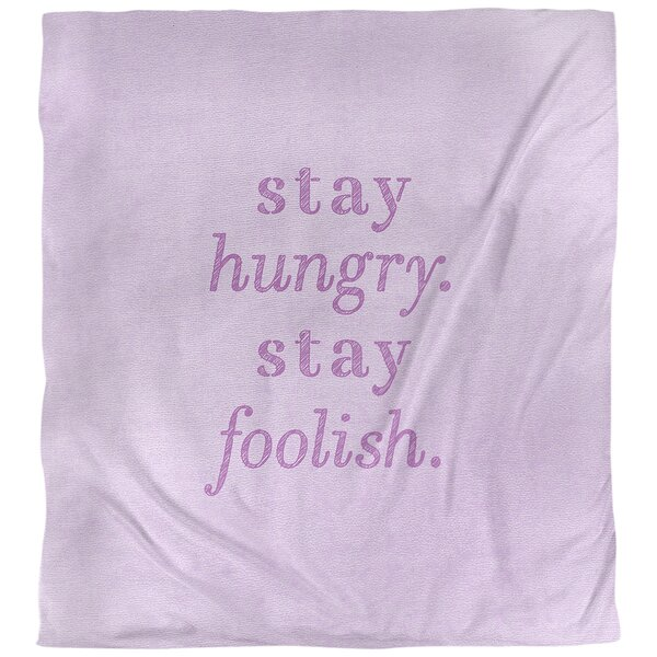 Stay Hungry Quote Single Duvet Cover
