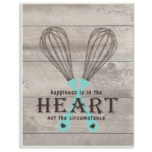 Happiness Is In The Heart Whisks' Textual Art by Stupell Industries