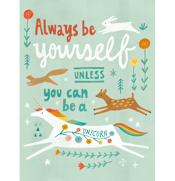 Unless You Can Be a Unicorn Canvas Art by Oopsy Daisy