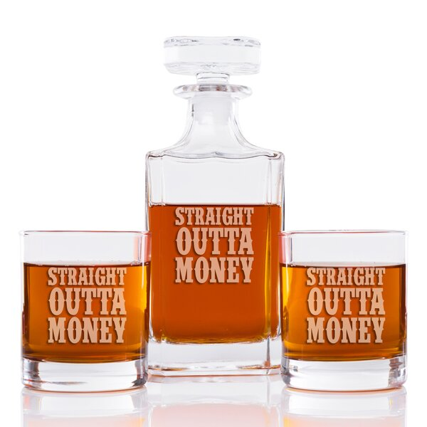 Sneller Straight Outta Money Classic Square 3 Piece Beverage Serving Set by Latitude Run