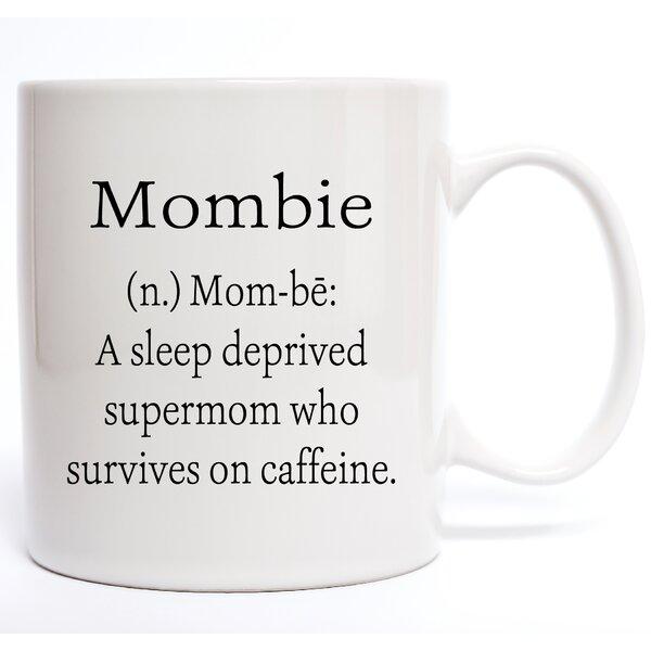 Mombie Coffee Mug by Davis Vinyl Designs