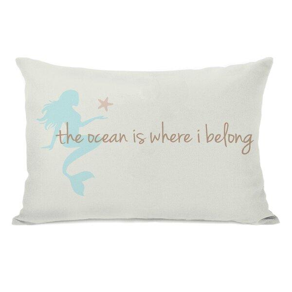 Ocean is Where I Belong Mermaid Lumbar Pillow by One Bella Casa