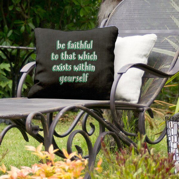 Be Faithful To Yourself Indoor/Outdoor Throw Pillow
