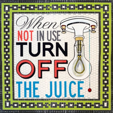 Turn Off The Juice Canvas Art by Oopsy Daisy