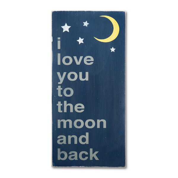 I Love You To the Moon and Back Textual Art Plaque by Barn Owl Primitives