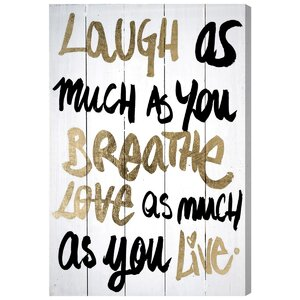 'Laughs' Textual Art on Canvas by Oliver Gal
