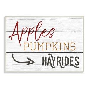 'Apples Pumpkins Hayrides Vintage Sign' Textual Art by August Grove