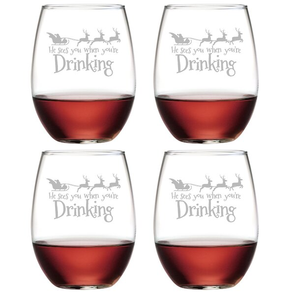 He Sees You Glass 21 oz. All Purpose Stemless Wine Glass (Set of 4) by The Holiday Aisle