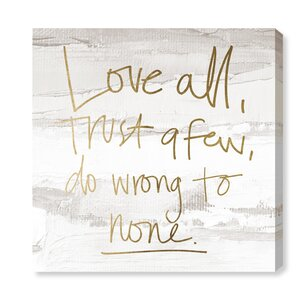 'Love All and Trust a Few' Textual Art on Canvas by Oliver Gal