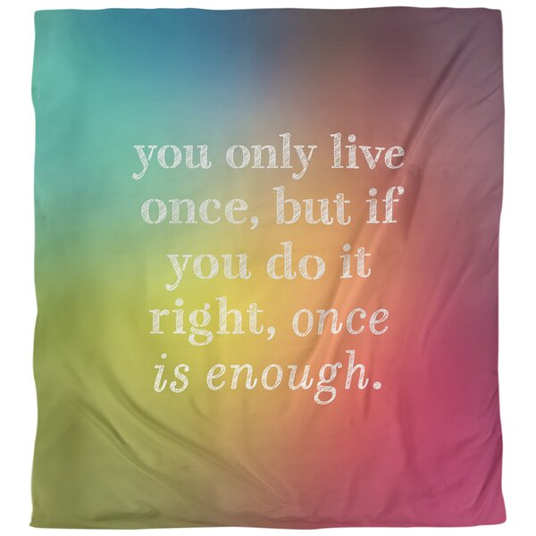 You Only Live Once Quote Single Duvet Cover