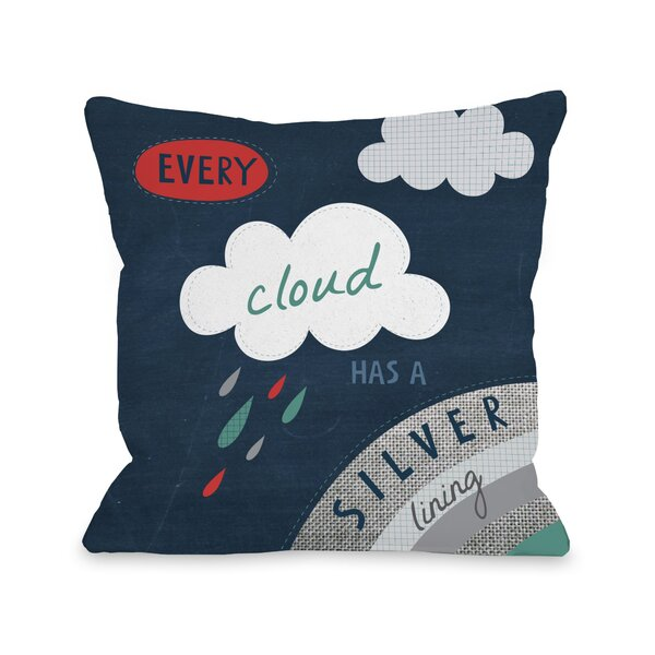 Every Cloud Silver Lining Throw Pillow by One Bella Casa