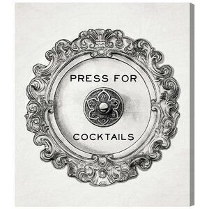 'Press For Cocktails' Graphic Art on Canvas by Willa Arlo Interiors