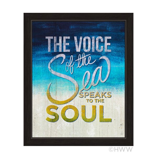 The Voice of the Sea Speaks to the Soul Framed Textual Art on Canvas by Click Wall Art