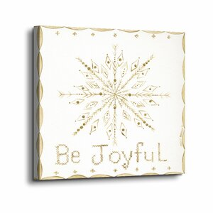 'Be Joyful' Graphic Art Print on Canvas by The Holiday Aisle