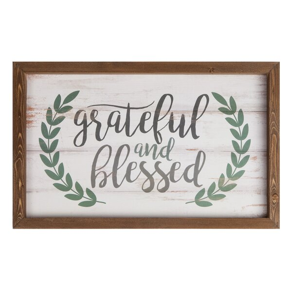 Grateful and Blessed Wall Décor by Gracie Oaks