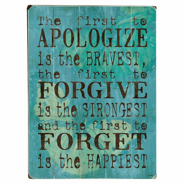 Apologize Forgive Forget Graphic Art Print Multi-Piece Image on Wood by Artehouse LLC