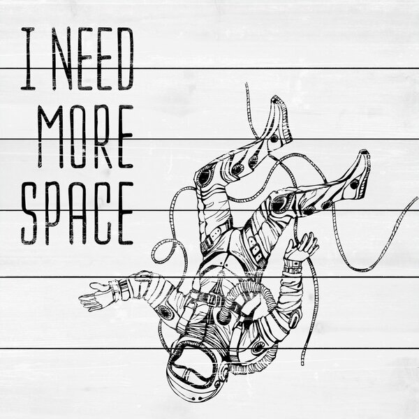 I Need More Space Painting Print on White Wood by Marmont Hill