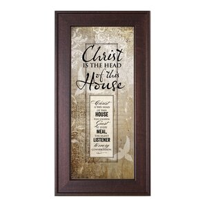 Christ is the Head of this House Framed Graphic Art by The James Lawrence Company