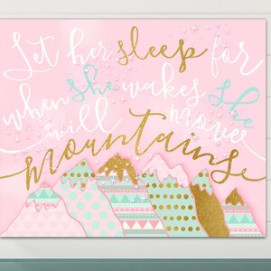 'Let Her Sleep for when She Wakes She Will Move Mountains' Canvas Art by Toad and Lily