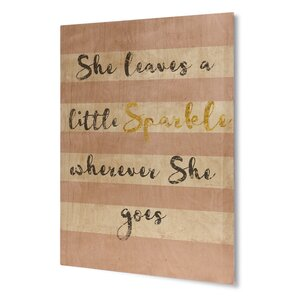 She Leaves a Sparkle Textual Art on Plaque by KAVKA DESIGNS