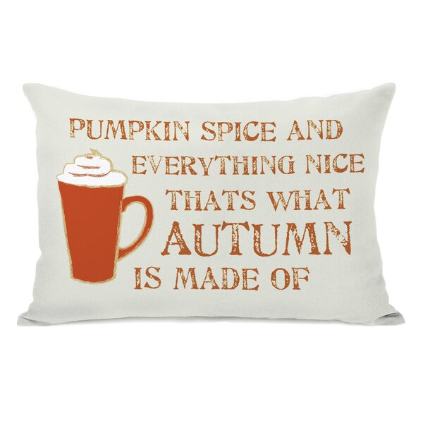 Pumpkin Spice And Everything Nice Lumbar Pillow by One Bella Casa