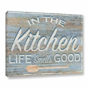 'In the Kitchen' Textual Art on Wrapped Canvas by August Grove