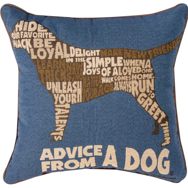 Advice from a Dog Text Throw Pillow by Manual Woodworkers & Weavers