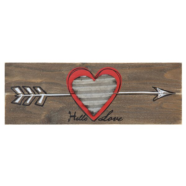 Hello Love with Arrow and Corrugated Metal Heart Wall Décor by Winston Porter