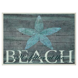 It's Better at the Beach Starfish Rectangle Textual Art Wall Plaque by Beachcrest Home