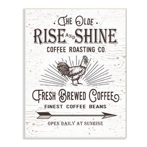 Vintage Sign 'The Old Rise and Shine Coffee Roasting Company' Textual Art by Stupell Industries