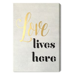 Love Lives Here Textual Art on Plaque by Mercer41