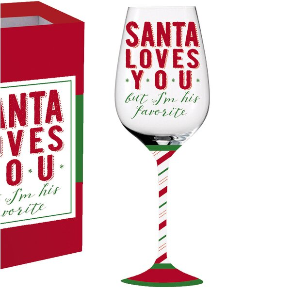 Thalia Santa Loves You Glass 12 oz. All Purpose Wine Glass by The Holiday Aisle