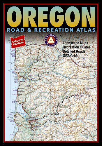 Benchmark Oregon Road & Recreation Atlas, 5th Edition by National Geographic Maps