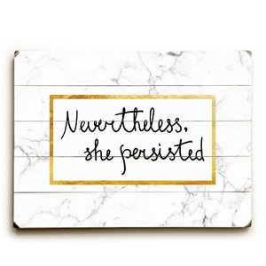 'Nevertheless She Persisted' Textual Art on Wood by Zipcode Design