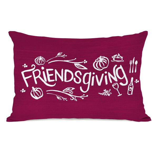 Friendsgiving Lumbar Pillow by The Holiday Aisle