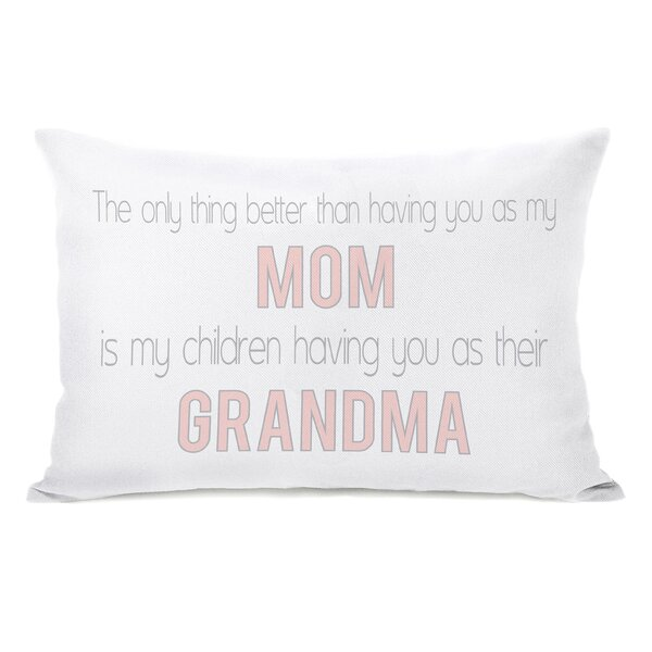 Mom Grandma Lumbar Pillow by One Bella Casa