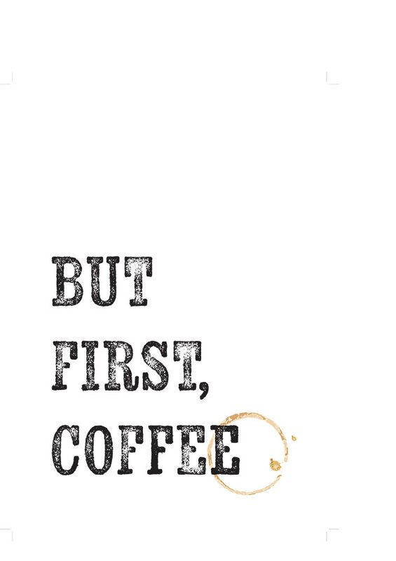 But First Coffee Typography