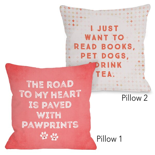 Maio Read Books Pet Dogs Drink Tea and Road to My Heart 2 Piece Throw Pillow Set by Winston Porter