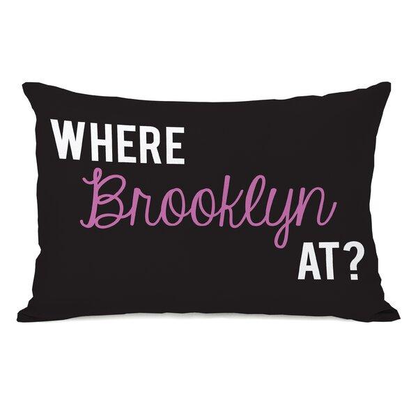 Where Brooklyn At Lumbar Pillow by One Bella Casa