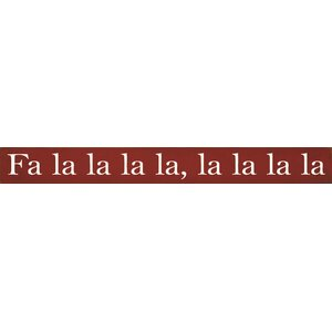 Fa La La La La Textual Art Plaque by Sawdust City