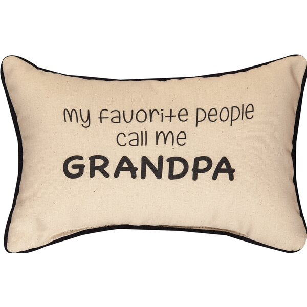 My Favorite People Call Me Grandpa Cotton Lumbar Pillow by Manual Woodworkers & Weavers